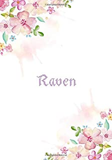 Raven: 7x10 inches 110 Lined Pages 55 Sheet Floral Blossom Design for Woman, girl, school, college with Lettering Name,Raven