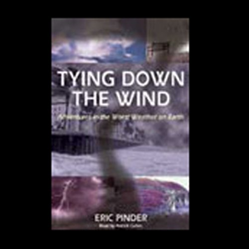Tying Down the Wind  Audiolibri