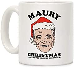 The best gift mug MAURY CHRISTMAS JOSEPH YOU ARE NOT THE FATHER mug gift white 11oz