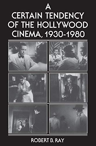 A Certain Tendency of the Hollywood Cinema, 1930-1980