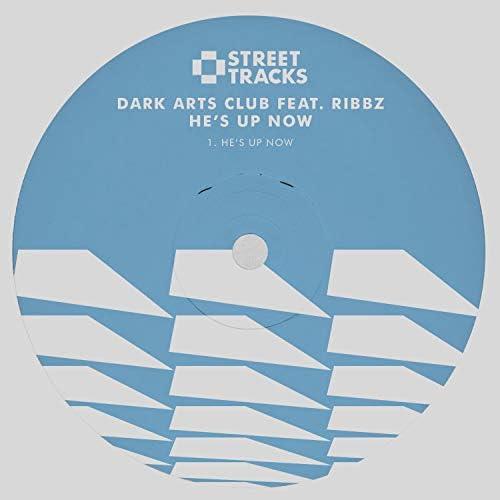 Dark Arts Club & Ribbz
