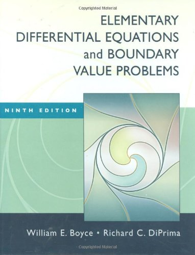 Compare Textbook Prices for Elementary Differential Equations and Boundary Value Problems 9 Edition ISBN 9780470383346 by Boyce,DiPrima, Richard C.
