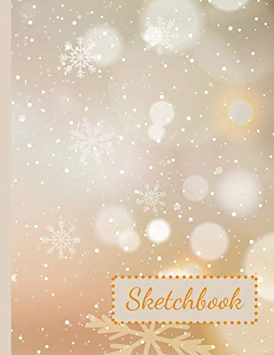 Snowflakes - Christmas Sketchbook: Large Notepad for Drawing, Writing, Sketching or Doodling / Perfect Christmas Gift for Teens and Adults