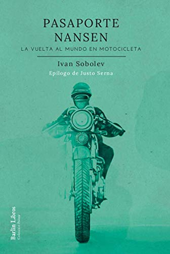 Pasaporte Nansen: La vuelta al mundo en motocicleta: 11 (Barlin Paisaje)