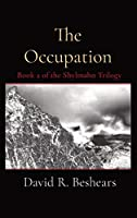The Occupation: Book 2 of the Shylmahn Trilogy