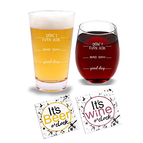 Dont Even Ask Bad Day Good Day Beer Pint Glass and Wine Glass