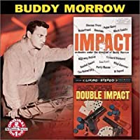 Impact / Double Impact by BUDDY MORROW (2001-07-31)