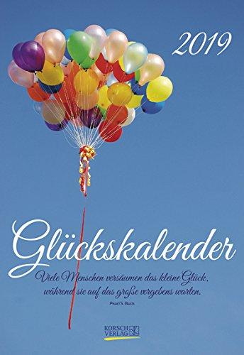 Glückskalender - Kalender 2019 - Korsch-Verlag - Wandkalender mit Zitaten - Lebensfreude-kalender 16,5 cm x 24 cm