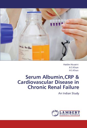Serum Albumin,CRP & Cardiovascular Disease in Chronic Renal Failure: An Indian Study