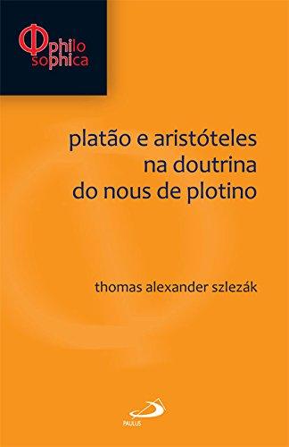 Platão e Aristóteles na Doutrina do Nous de Plotino