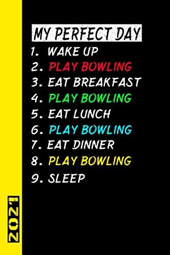 My Perfect Day Play Bowling 2021: Español! Mi calendario para el día perfecto es un divertido y genial regalo para el 2021 y puede ser usado como diario y libro de tareas.