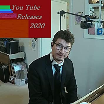 You Tube Releases 2020