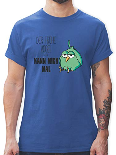 Sprüche Statement mit Spruch - Der frühe Vogel kann Mich mal - XL - Royalblau - Maler t-Shirt - L190 - Tshirt Herren und Männer T-Shirts