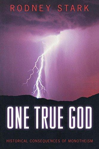 One True God: Historical Consequences of Monotheism (English Edition) eBook: Stark, Rodney: Amazon.es: Tienda Kindle