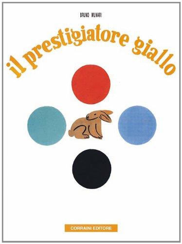 Il prestigiatore giallo. Ediz. illustrata (Bruno Munari)