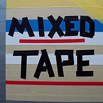 Mixed Tape