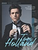 Tom Holland Calendar 2022: Gifts for kids, teens and adults with 18-month Monthly Calendar from Jul 2021 to Dec 2022 in 8.5x11 inch