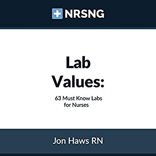 Lab Values: 63 Must Know Labs for Nurses audiobook cover art