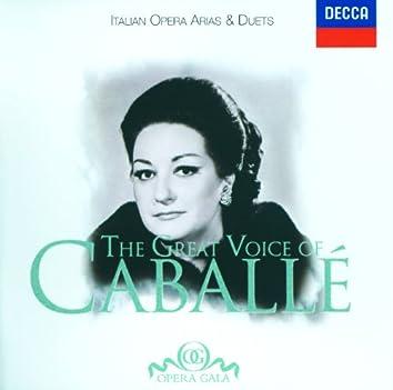 The Great Voice of Montserrat Caballé - Italian Opera Arias & Duets