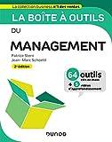 La boîte à outils du Management - 2e éd. - 64 outils et méthodes - 64 outils et méthodes
