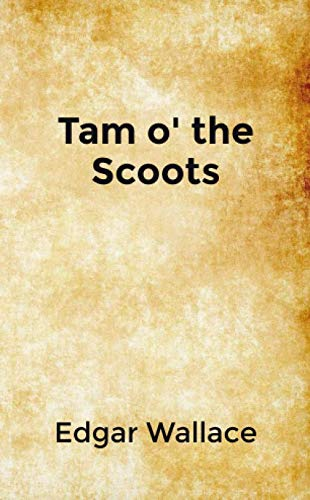 Tam o' the Scoots: Pocket Edition