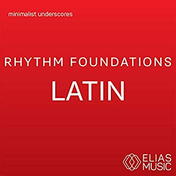 Rhythm Foundations - Latin