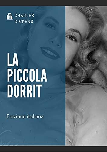 La piccola Dorrit Illustrata (Edizione italiana) (Italian Edition)