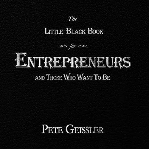 The Little Black Book for Entrepreneurs and Those Who Want to Be audiobook cover art