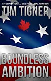 Boundless Ambition: (Kyle Achilles, Book 5)