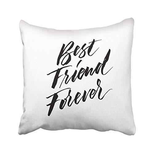 WH-CLA Pillowcase Black Love Friend Forever Motivational Quote Modern Brush Pen Lettering Bags and For Blogs Advertisement 45X45Cm Funda De Almohada Elegante Funda De Almohada para Exter