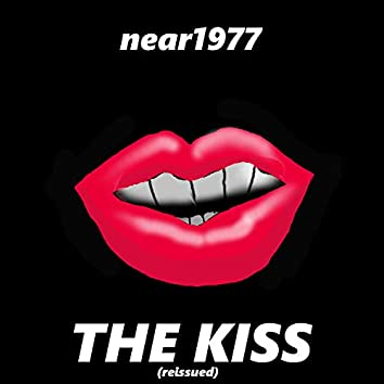 The Kiss (Reissue)