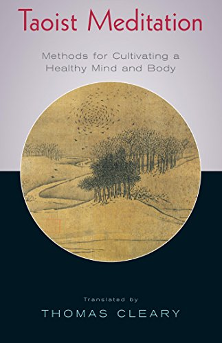 Taoist Meditation: Methods for Cultivating a Healthy Mind and Body (English Edition)