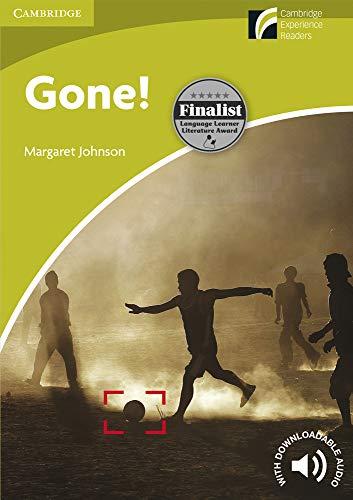 Gone!. Starter Level. Cambridge Experience Readers. (Cambridge Discovery Readers, Starter Level)