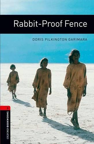 Oxford Bookworms Library: Rabbit-Proof Fence1000 Headwords Level 3 (Oxford Bookworms ELT)の詳細を見る