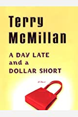 A Day Late and a Dollar Short (English Edition) eBook Kindle