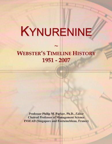 Kynurenine: Webster's Timeline History, 1951 - 2007