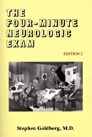 The Four-Minute Neurologic Exam (Made Ridiculously Simple) by Stephen Goldberg(2017-01-01)