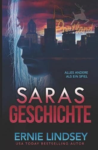 Saras Geschichte: Ein Thriller (Die Sara Winthrop Thriller Serie)