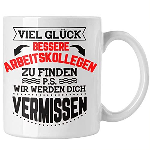 Trendation Jobwechsel Tasse Geschenk Kollegin Kollege Lustig Abschiedsgeschenk Sprüche - Viel Glück Bessere Kollegen zu finden