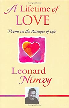 A Lifetime of Love  Poems on the Passages of Life