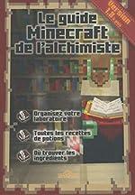 Le guide Minecraft de l'alchimiste de Stéphane PILET