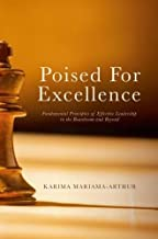 Poised for Excellence: Fundamental Principles of Effective Leadership in the Boardroom and Beyond