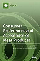 Consumer Preferences and Acceptance of Meat Products