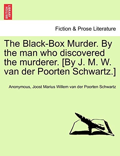 Anonymous: Black-Box Murder. By the man who discovered the m