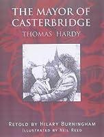The Mayor of Casterbridge (Graphic Novels)
