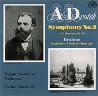 ドヴォルザーク:交響曲第3番 ブラームス;大学祝典序曲