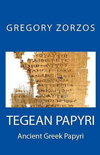 TEGEA PAPYRI (Greek Edition)