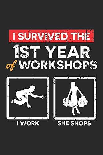 I Survived the: 1. Jahr Workshops Hochzeitsjubiläum Geschenk Notizbuch liniert DIN A5 - 120 Seiten für Notizen, Zeichnungen, Formeln   Organizer Schreibheft Planer Tagebuch