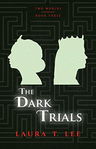 Couverture du livre The Dark Trials: The final installment in the Two Worlds trilogy (English Edition)