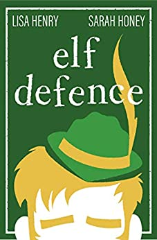 Elf Defence (Adventures in Aguillon Book 2) by [Lisa Henry, Sarah Honey]